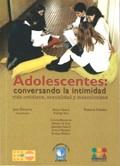 Adolescentes: Conversando la intimidad