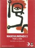 Masculinidad/es. Poder y Crisis